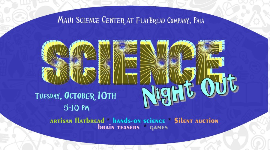 October 10, 2017 – Science Night Out
