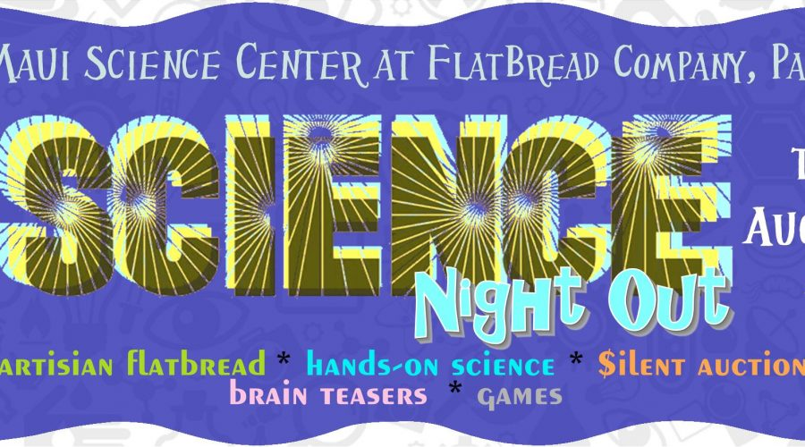 August 23, 2016 * Science Night Out