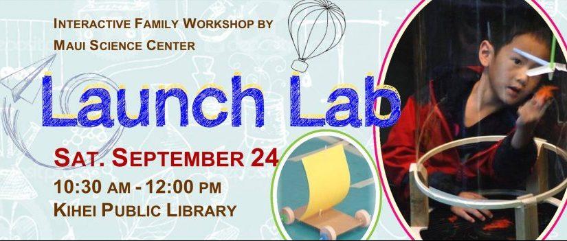 Launch Lab * Kihei Library