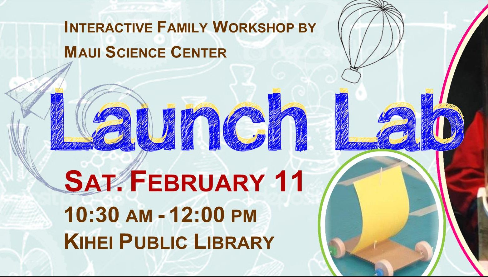 Launch Lab – Family Workshop at Kihei Public Library