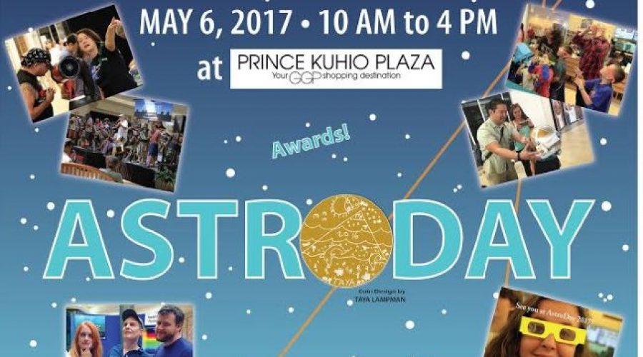 Saturday, May 6 – Celebrating AstroDay * Big Island