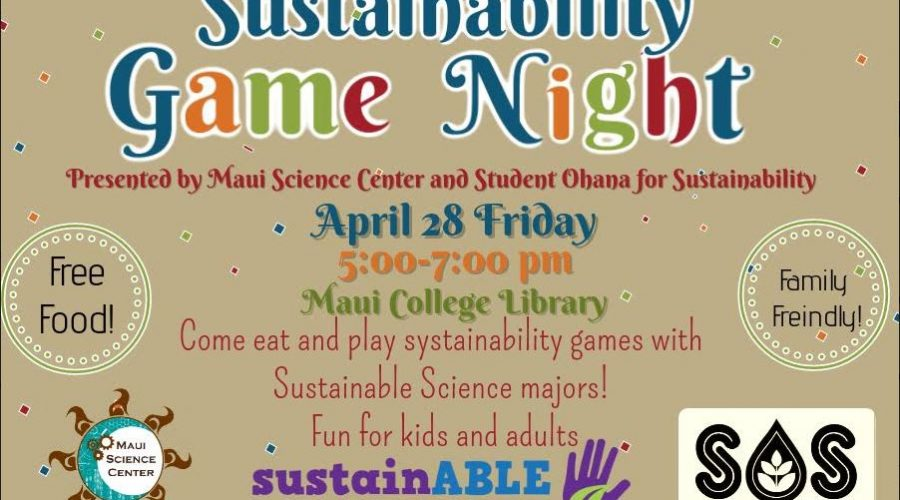 Friday, April 28 – Sustainable Game Night