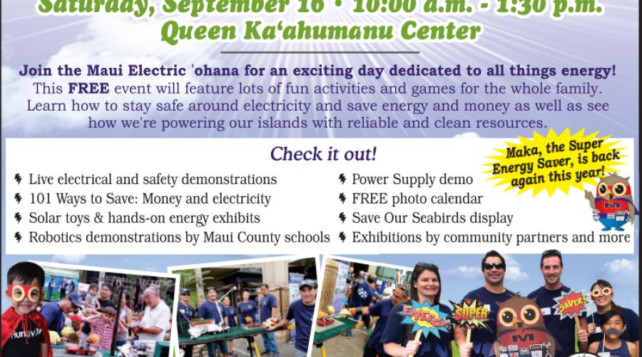 Saturday, September 16 * Maui Electric Energy Fair